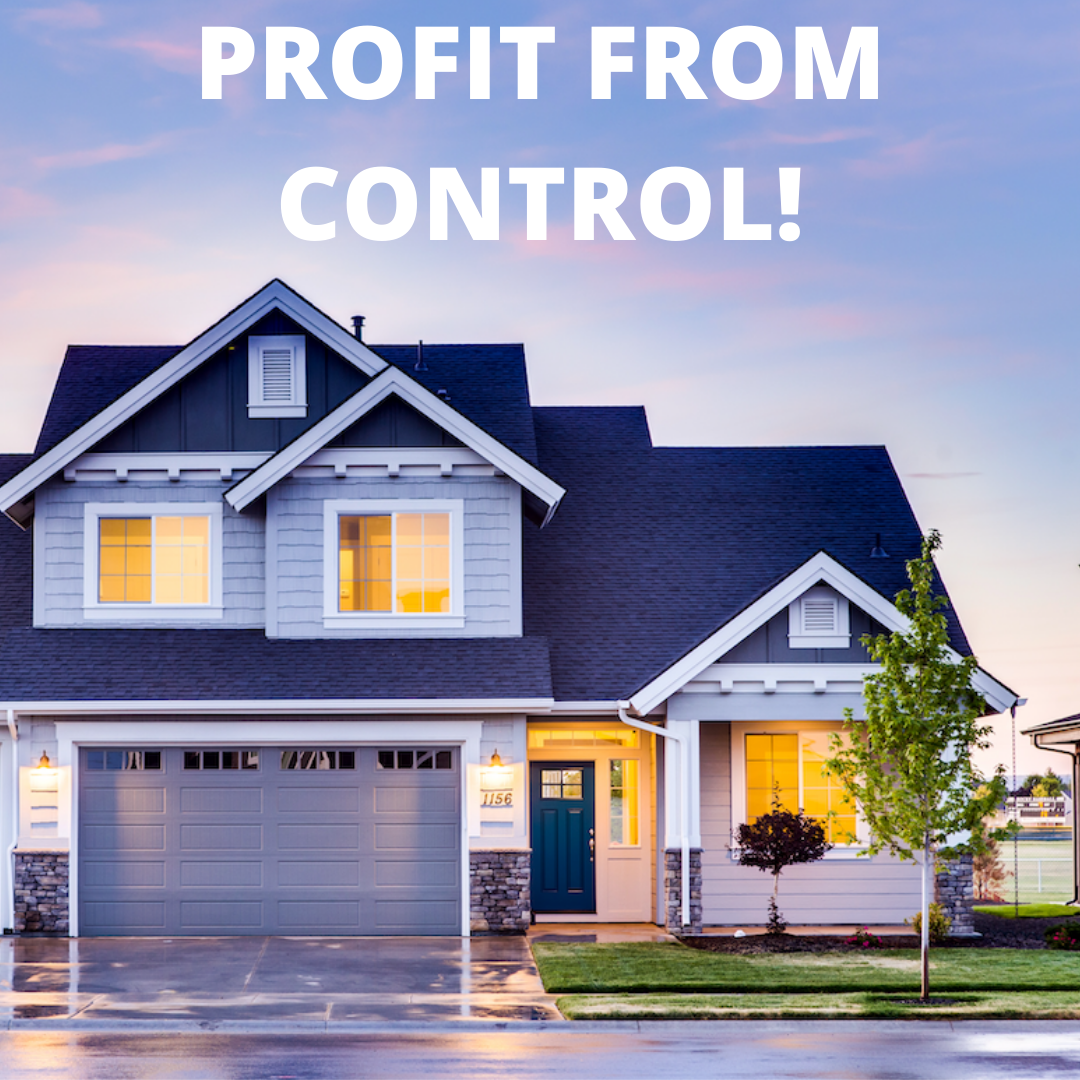 PROFIT FROM CONTROL!